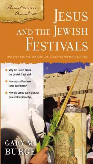 Jesus And The Jewish Festivals Pb