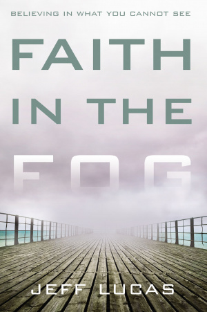 Faith In The Fog
