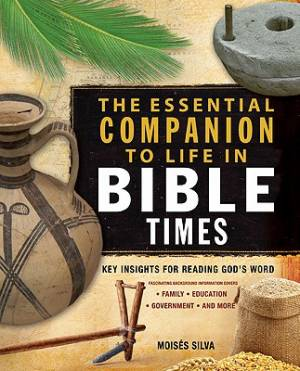 Essential Companion To Life In Bible Tim