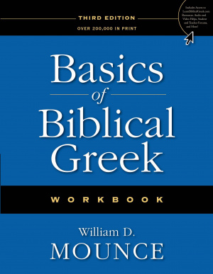 Basics of Biblical Greek Workbook