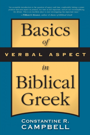 Basics Of Verbal Aspect In Biblical Gree