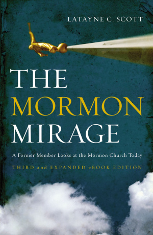 Mormon Mirage The
