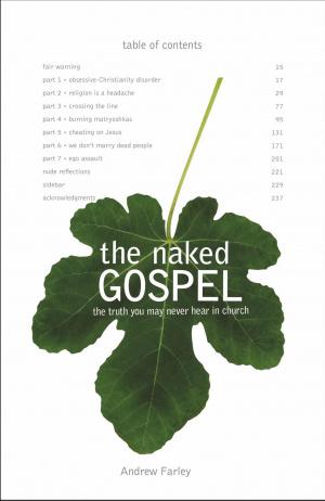 The Naked Gospel
