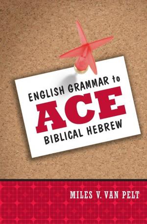 English Grammar To Ace Biblical Hebrew P