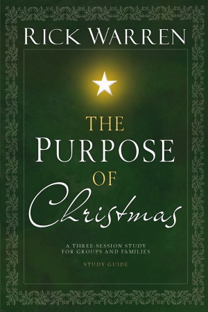 The Purpose of Christmas Study Guide