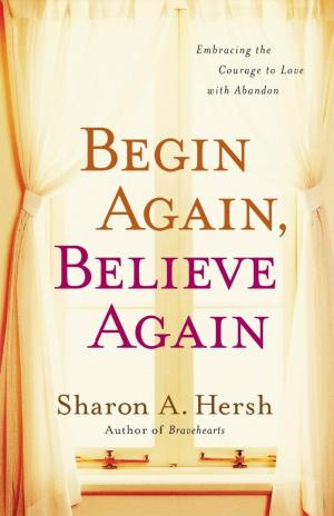 Begin Again, Believe Again