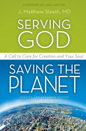 Serving God, Saving The Planet