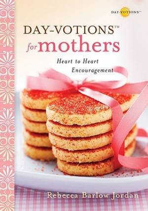 Day-votions for Mothers