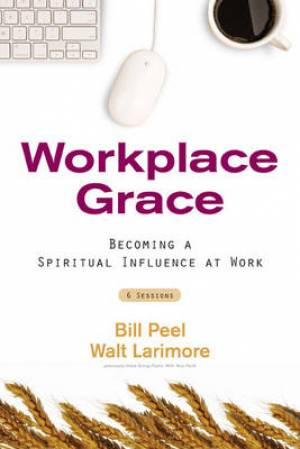 Workplace Grace Participant's Guide
