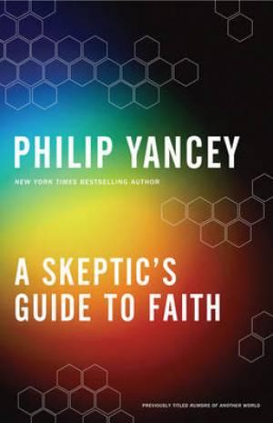A Skeptics Guide to Faith