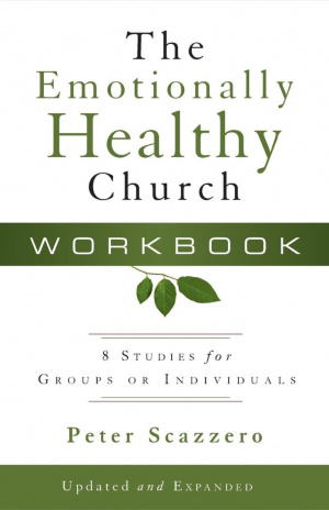 The Emotionally Healthy Church Workbook