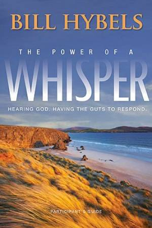 The Power of a Whisper: Participants Guide