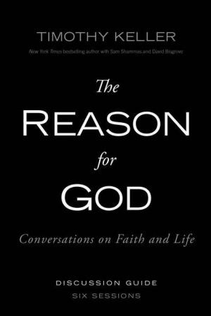 The Reason for God - Participants Guide