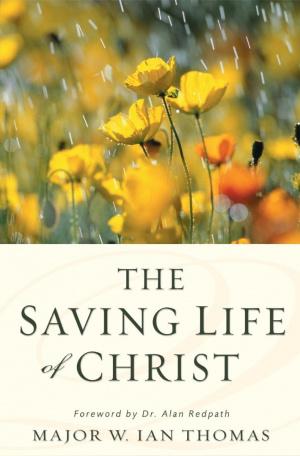 Saving Life of Christ, The