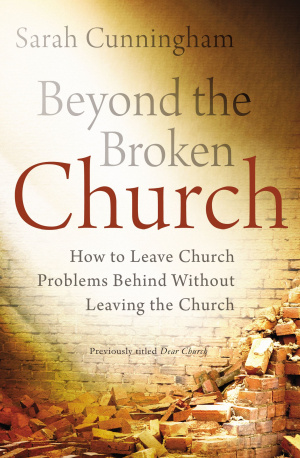 Beyond the Broken Church