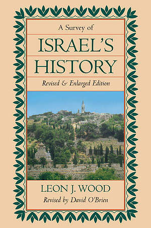 Survey of Israel's History, A
