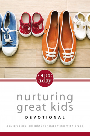 Once-a-Day Nurturing Great Kids Devotional