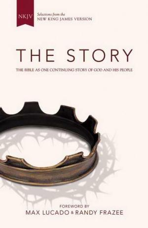 NKJV The Story