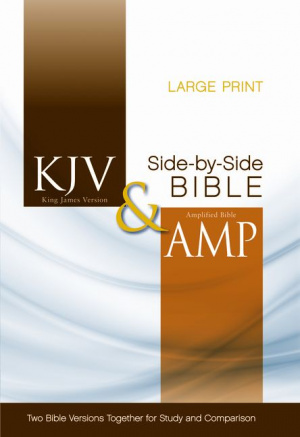 KJV and Amplified Side-by-side Bible Large Print HArdback