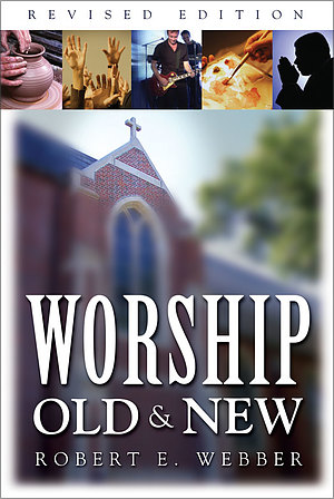 Worship Old and New