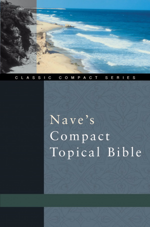 Nave's Compact Topical Bible
