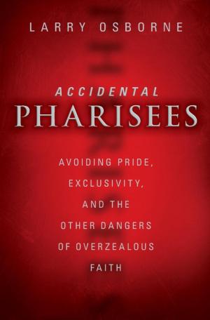 Accidental Pharisees