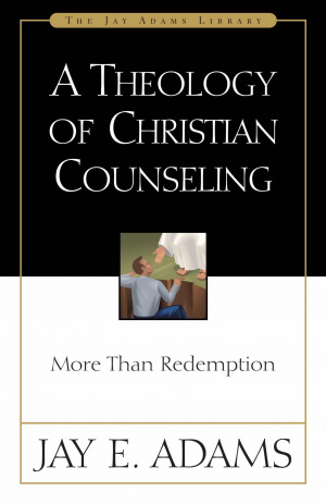 Theology of Christian Counseling, A