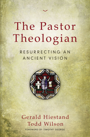 The Pastor-Theologian