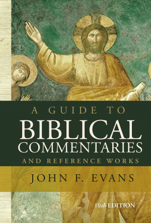 A Guide to Biblical Commentaries and Reference Works