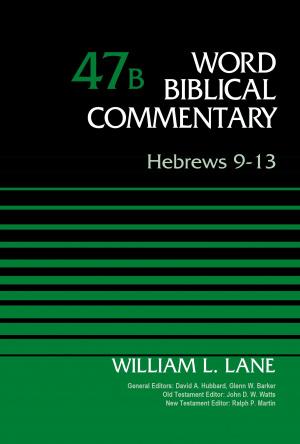 Hebrews 9-13, Volume 47B