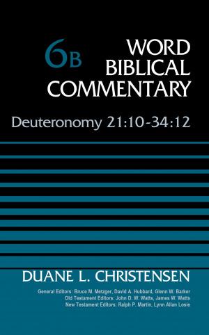 Deuteronomy 21:10-34:12, Volume 6b