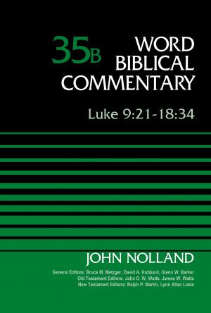 Luke 9:21-18:34, Volume 35B