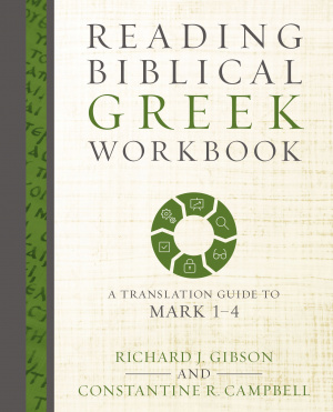 Reading Biblical Greek Workbook