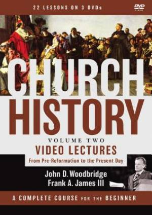 Church History, Volume Two Video Lectures Video Lectures