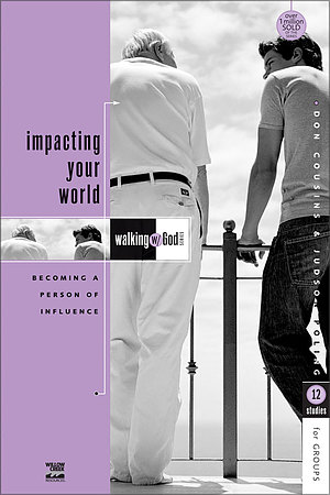 Walking with God: Impacting Your World