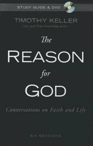 Reason For God Study Guide And Dvd Hb