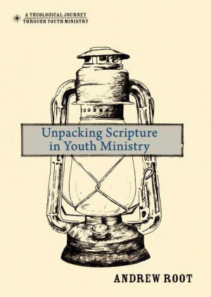 Unpacking Scripture in Youth Ministry