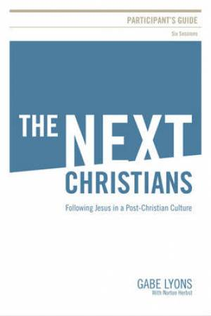 The Next Christians Participant's Guide