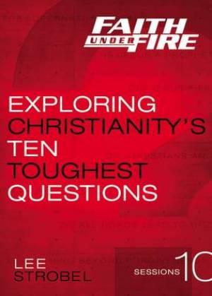 Faith Under Fire A Dvd Study