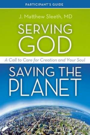 Serving God, Saving the Planet Guidebook with DVD