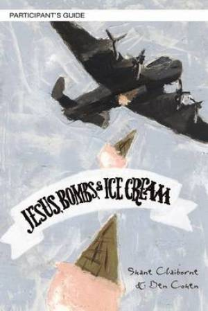 Jesus, Bombs, and Ice Cream Study Guide with DVD