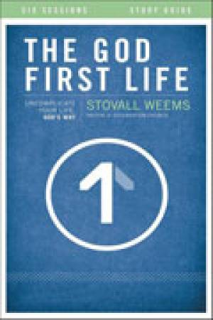 The God-first Life Study Guide with DVD Study Guide