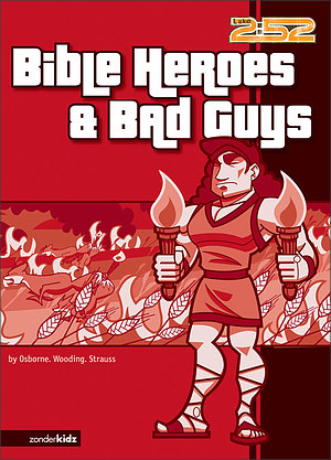Bible Heroes & Bad Guys