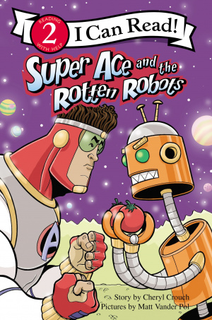 Super Ace And The Rotten Robots
