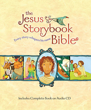 The Jesus Storybook Bible: Deluxe Edition