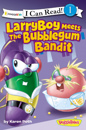Larryboy Meets the Bubblegum Bandit
