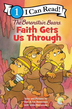 The Berenstain Bears, Faith Gets Us Through