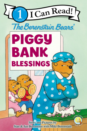 Berenstain Bears' Piggy Bank Blessings