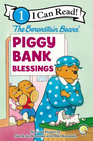 Berenstain Bears' Piggy Bank Blessings