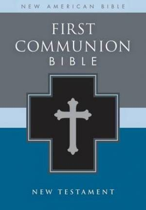 NAB First Communion Bible: New Testament